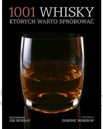 1001 whisky, których warto spróbować